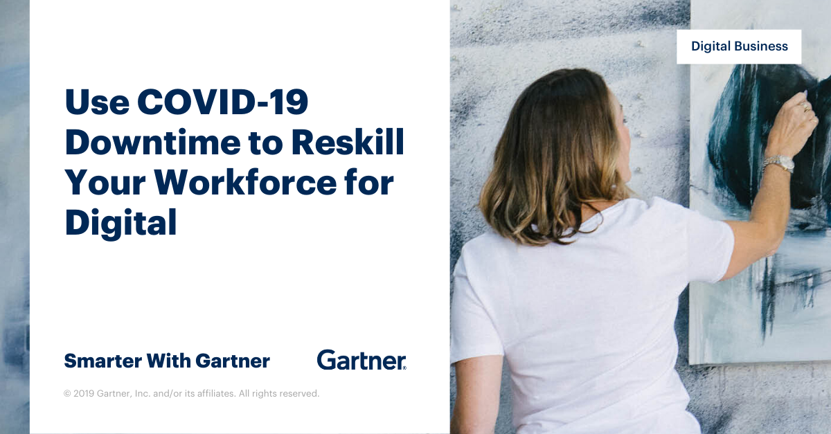 Use COVID-19 Downtime to Upskill for Digital