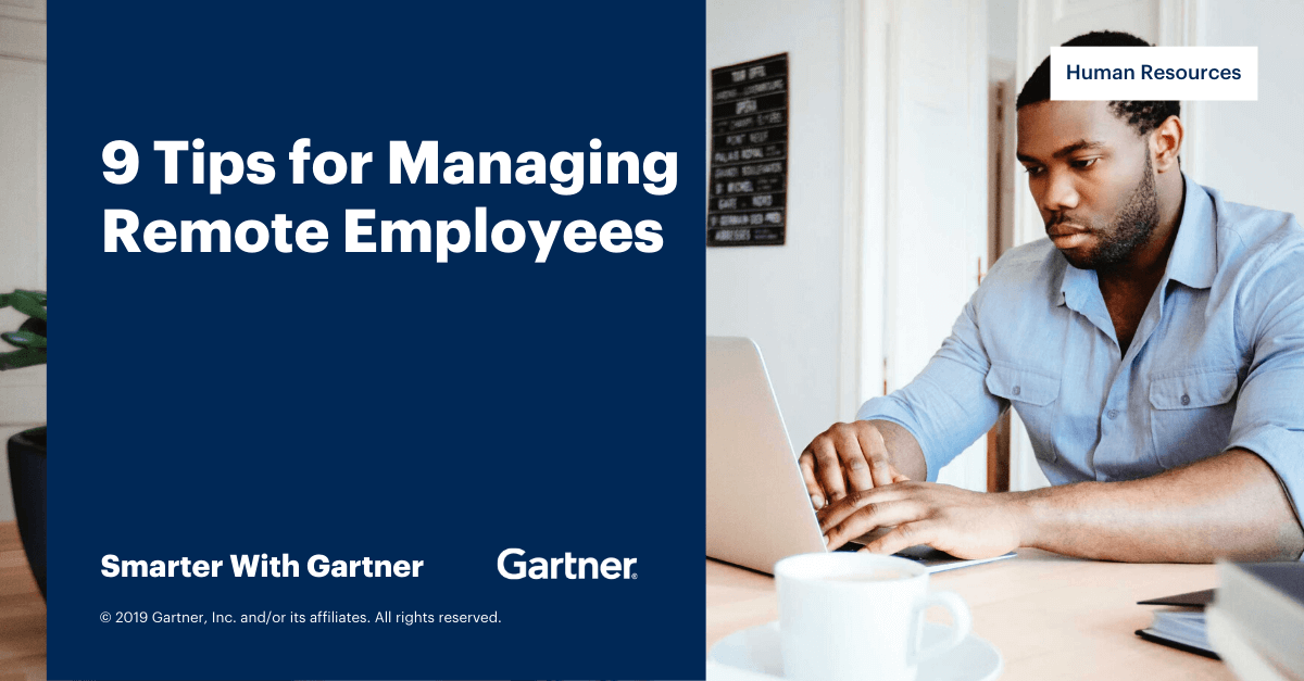 9 Tips for Managing Remote Employees