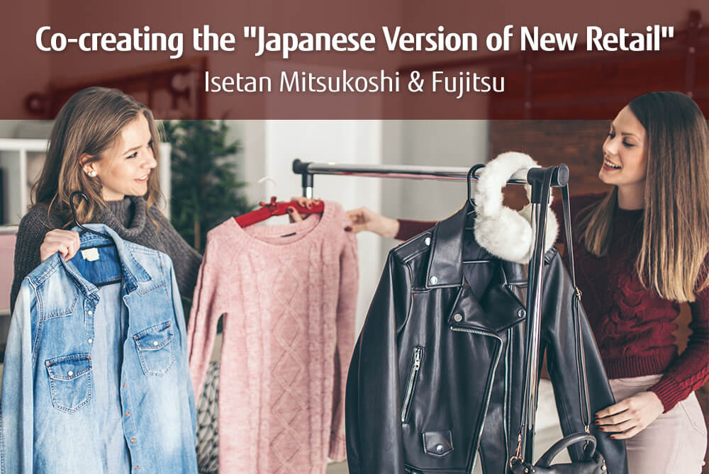 """Main visual : The Endeavor to Create the """"Japanese Version of New Retail Service"""" Isetan Mitsukoshi and Fujitsu to Launch an Apparel Sharing Service"""