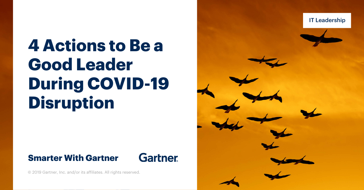 4 Actions to Be a Good Leader During COVID-19 Disruption