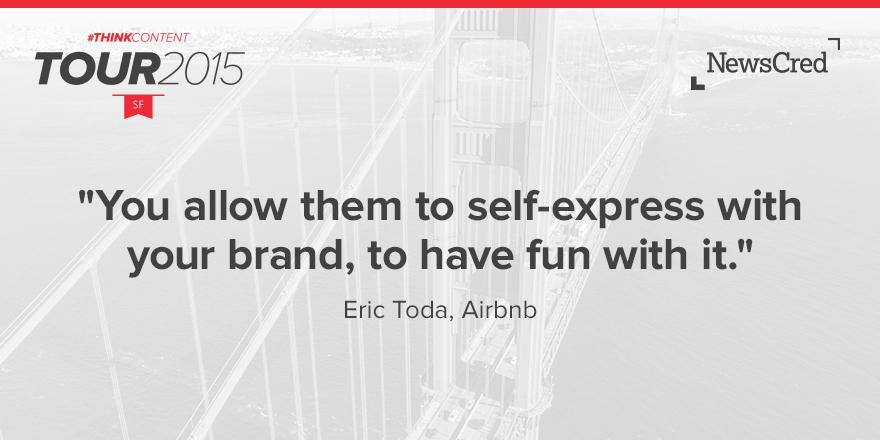 Eric Toda Airbnb NewsCred #ThinkContent