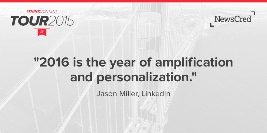 Jason Miller LinkedIn NewsCred #ThinkContent